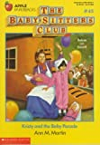 Kristy and the Baby Parade (Baby-Sitters Club #45) (0590435744) by Martin, Ann M.