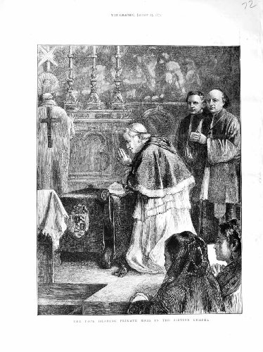 1872 Pope Hearing Private Mass Sistine Chapel Italy
