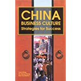 China Business Culture: Strategies for Success