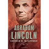Abraham Lincoln (American Presidents)by George S McGovern