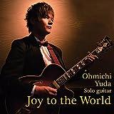 <b>Joy to the World</b>