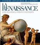 echange, troc Jean Delumeau, Ronald William Lightbown - Histoire artistique de l'Europe : La Renaissance