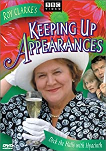 Keeping Up Appearances - Deck the Halls with Hyacinth from BBC Video