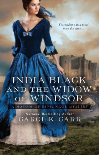 Image of India Black and the Widow of Windsor (A Madam of Espionage Mystery)