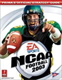 NCAA Football 2003 (Prima's Official Strategy Guide) (0761539999) by Cohen, Mark
