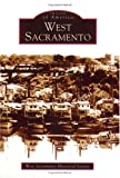 img - for West Sacramento (CA) (Images of America) book / textbook / text book