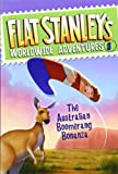 Flat Stanley's Worldwide Adventures #8: The Australian Boomerang Bonanza (0061430188) by Brown, Jeff