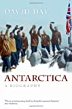 David Day Antarctica: A Biography