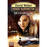 "Honor Harrington, Bd. 27: Die Feuertaufevon ""David Weber"""