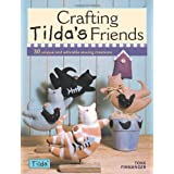 Crafting Tilda's Friends: 30 Unique Projects Featuring Adorable Creations from Tildaby Tone Finnanger
