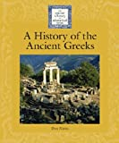 A History of the Ancient Greeks (Lucent Library of Historical Eras)