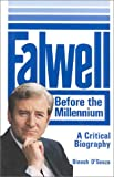 Falwell: Before the Millennium (0895266075) by D'Souza, Dinesh