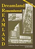 Dreamland Remembered: 90th Anniversary Edition