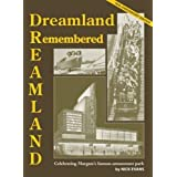 Dreamland Remembered: 90th Anniversary Editionby Nick Evans