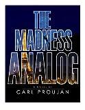 The Madness Analog (A Matt David Thriller Book 1)