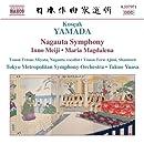 Kósçak Yamada: Nagauta Symphony; Inno Meiji; Maria Magdalena