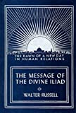 img - for The Message of the Divine Iliad (Vol. 1) book / textbook / text book