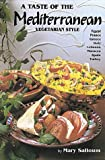 img - for A Taste of the Mediterranean: Vegetarian Style book / textbook / text book