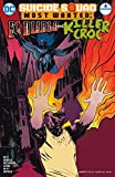 img - for Suicide Squad Most Wanted: El Diablo and Killer Croc (2016-) #4 (Suicide Squad Most Wanted: El Diablo and Boomerang (2016-)) book / textbook / text book