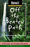 img - for Hawaii Off the Beaten Path: A Guide to Unique Places (Off the Beaten Path Series) book / textbook / text book