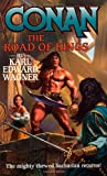 Conan: Road of Kings (0765340208) by Wagner, Karl Edward