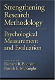 img - for Strengthening Research Methodology: Psychological Measurement and Evaluation (Decade of Behavior Series) book / textbook / text book