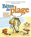 Bêtes de plage. Petites farces et tragédies de la vie animale en bord de mer par  Delachaux et Niestlé