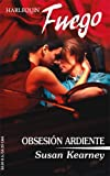 Obsesion Ardiente (Heroes Inc, Libra 4) (Harlequin Fuego Serie #138) (Spanish Edition) (0373452209) by Kearney, Susan