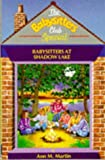 Babysitters at Shadow Lake (Babysitters Club Specials) (0590552406) by Ann M. Martin