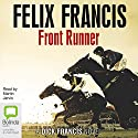 Front Runner Audiobook by Felix Francis Narrated by Martin Jarvis