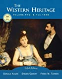 The Western Heritage, Vol. 2: Since 1648, Eighth Edition (0131828614) by Kagan, Donald M.