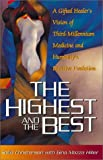 img - for The Highest and The Best: book / textbook / text book