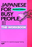 Japanese for Busy People III: Workbook (Volume 3)