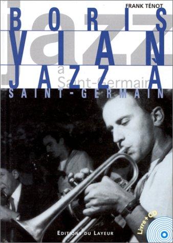Boris Vian, jazz à Saint-Germain-des-Prés