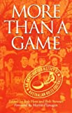 More than a Game: Authorised History of Australian Rules Football