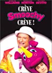 Cr�ve Smoochy cr�ve !