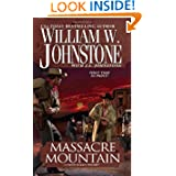 Massacre Mountain: A Cotton Pickens Western (Cotton Pickens Westerns)