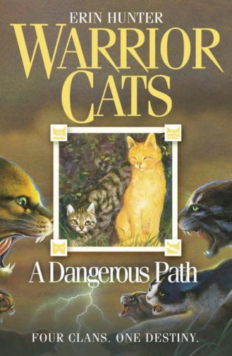 Warrior Cats A Dangerous Path
