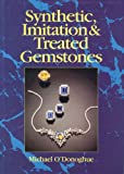 Synthetic Imitation & Treated Gemstones