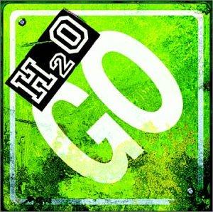 H2o - Go! - Zortam Music
