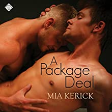 A Package Deal (       UNABRIDGED) by Mia Kerick Narrated by Sean Michael Hogan