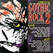 Gothic Rock 2: 80's into 90's
