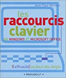 Les raccourcis clavier de Windows et de Microsoft office