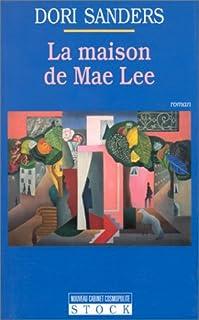 La maison de Mae Lee : roman