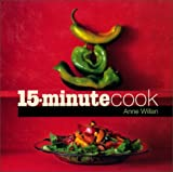 15-Minute Cook (1902757742) by Anne Willan