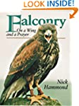 Falconry: On a Wing and a Prayer