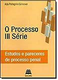 img - for Processo Iii Serie, O: Estudos e Pareceres de Processo Civil book / textbook / text book
