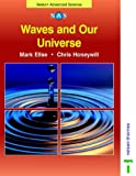 Waves and Our Universe (Nelson Advanced Science)
