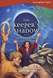 The Keeper's Shadow (The Longlight Legacy)
