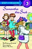 Samantha the Snob (Step into Reading)